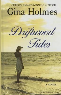 Driftwood Tides (Hardback)