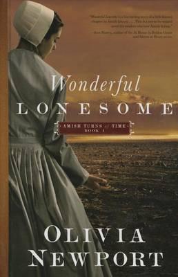 Wonderful Lonesome - Amish Turns of Time 01 (Hardback)