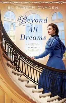 Beyond All Dreams (Hardback)