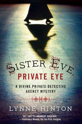 Sister Eve, Private Eye - Divine Private Detective Agency Mystery (Hardback)