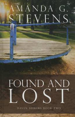 Found and Lost - Haven Seekers 2 (Hardback)