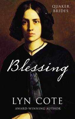 Blessing - Quaker Brides 02 (Hardback)