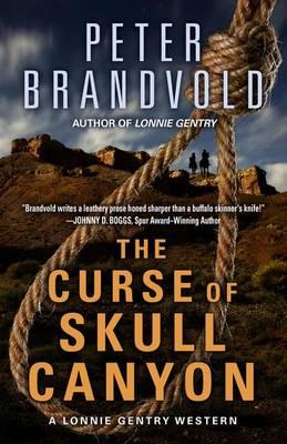 The Curse of Skull Canyon - Lonnie Gentry Western (Hardback)