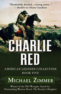 Charlie Red - American Legends Collection 5 (Hardback)