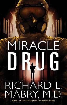 Miracle Drug (Hardback)