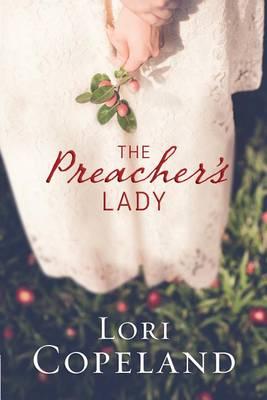 The Preacher's Lady - Sugar Maple Hearts 1 (Hardback)