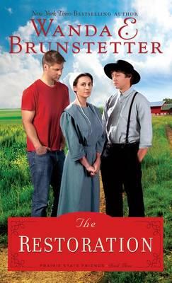 The Restoration - Prairie State Friends 3 (Hardback)