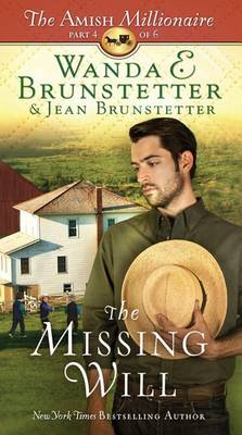 The Missing Will - Amish Millionaire 04 (Hardback)