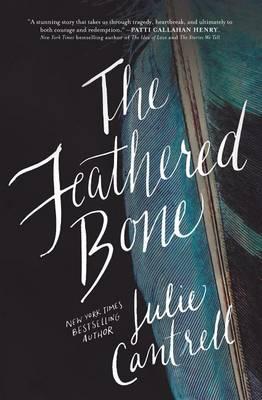 The Feathered Bone (Hardback)