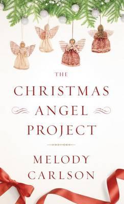 The Christmas Angel Project (Hardback)