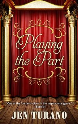 Playing the Part - Lady Emily Mysteries 11 (Hardback)