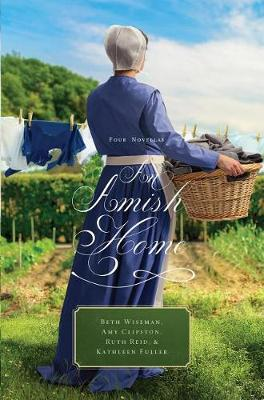 An Amish Home: Four Novellas (Hardback)
