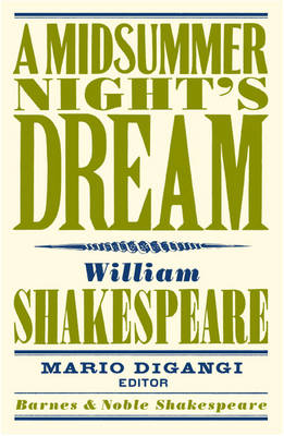 A Midsummer Night's Dream (Barnes & Noble Shakespeare) (Paperback)