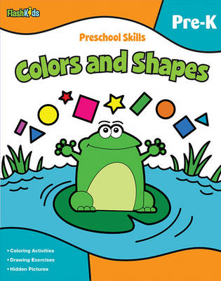 Preschool Skills: Colors and Shapes (Flash Kids Preschool Skills) (Paperback)