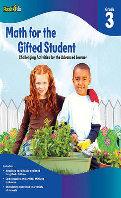 Math for the Gifted Student Grade 3 (For the Gifted Student) (Paperback)