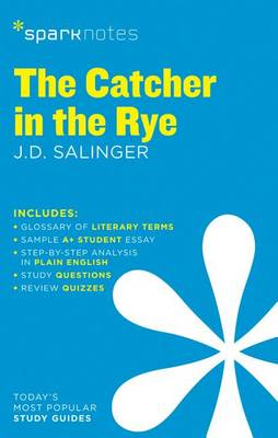 The Catcher in the Rye SparkNotes Literature Guide - SparkNotes Literature Guide (Paperback)