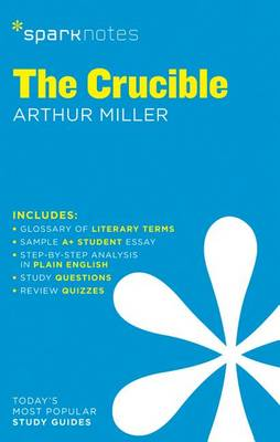 The Crucible SparkNotes Literature Guide - SparkNotes Literature Guide (Paperback)