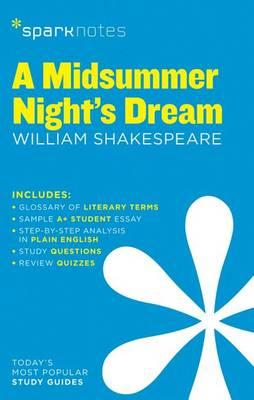 A Midsummer Night's Dream SparkNotes Literature Guide (Paperback)