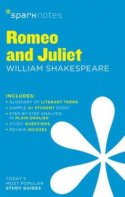 Romeo and Juliet SparkNotes Literature Guide - SparkNotes Literature Guide (Paperback)