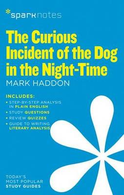The Curious Incident of the Dog in the Night-Time (SparkNotes Literature Guide) (Paperback)