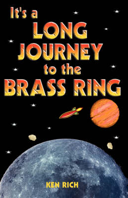 It's a Long Journey to the Brass Ring: and That Ain't No Bologna (Paperback)
