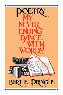 Poetry: My Neverending Dance with Words (Paperback)