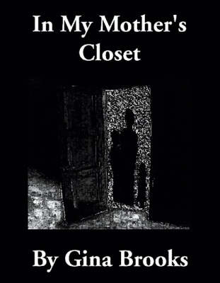 In My Mother's Closet (Paperback)