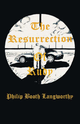 The Resurrection of Rudy (Paperback)