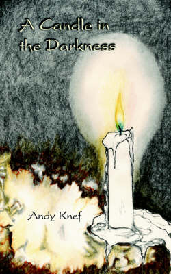 A Candle in the Darkness (Paperback)