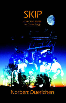 Skip: from Common Sense to Cosmology (Paperback)