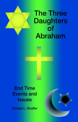The Three Daughters of Abraham (Paperback)