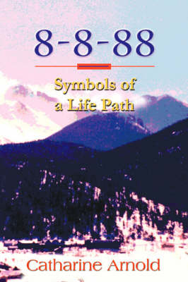 8-8-88 Symbols of a Life Path (Paperback)
