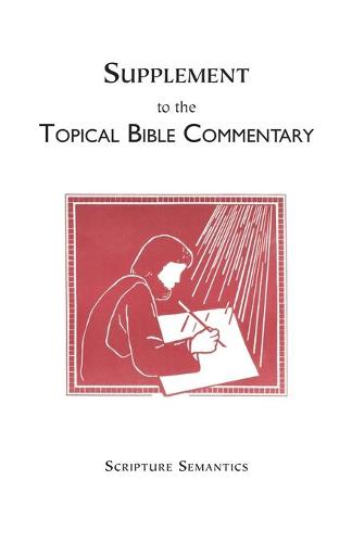 Supplement to the Topical Bible Commentary (Paperback)