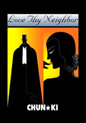 Love Thy Neighbor (Paperback)