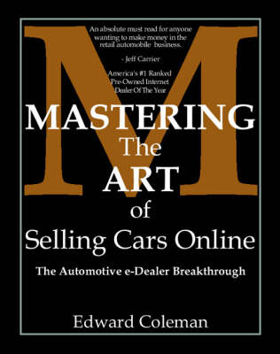 Mastering the Art of Selling Cars Online (Paperback)