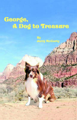George, a Dog to Treasure (Paperback)