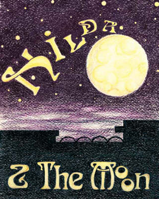 Hilda and the Moon (Spiral bound)