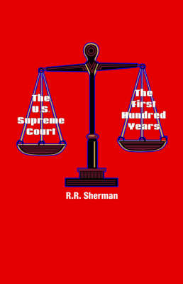The U.S. Supreme Court: The First Hundred Years (Paperback)