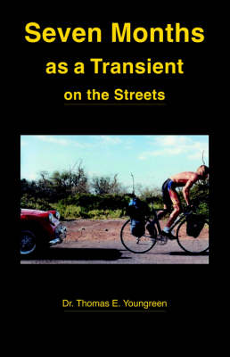 Seven Months as a Transient on the Streets (Paperback)
