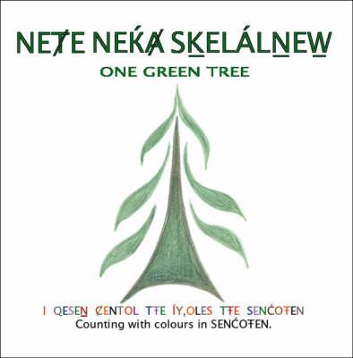 Nete Neka Skelalnew: One Green Tree (Paperback)