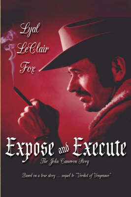 Expose and Execute (Paperback)
