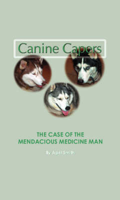 The Case of the Mendacious Medicine Man (Paperback)