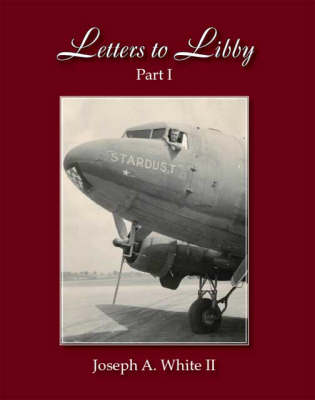 Letters to Libby: Pt. 1 (Paperback)