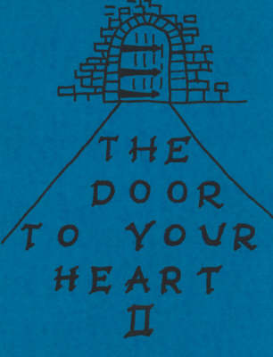 The Door to Your Heart: Marriage Years - 1959 to 2005 and Counting Pt. 2 (Paperback)