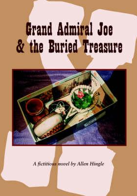 Grand Admiral Joe and the Buried Treasure (Paperback)