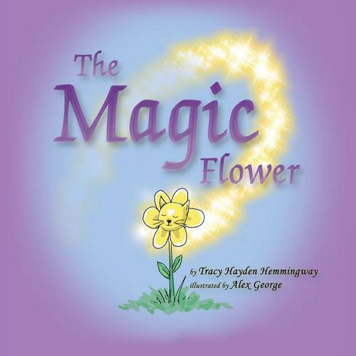 The Magic Flower (Paperback)