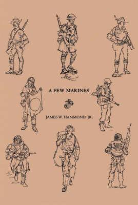 A Few Marines (Paperback)