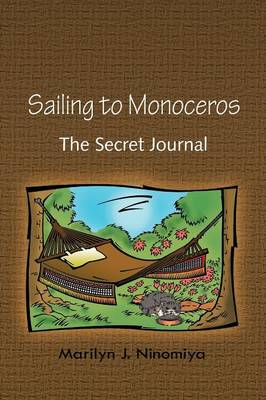 Sailing to Monoceros: The Secret Journal (Paperback)