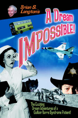 A Dream Impossible! (Paperback)