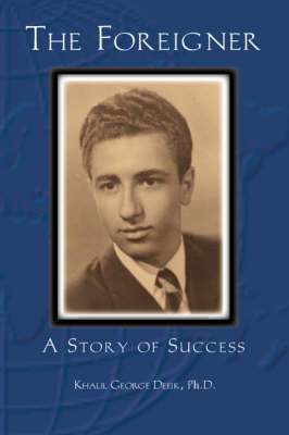 The Foreigner: A Story of Success (Paperback)